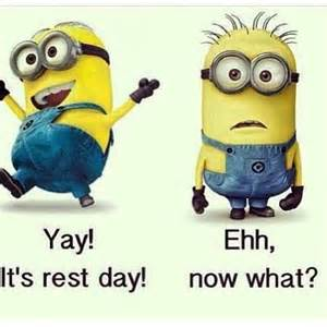 minion day of rest