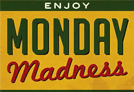 enjoy monday madness