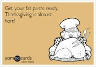 get out fat pants tgiving almost here