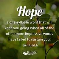 hope keeps you going