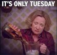 its only tuesday