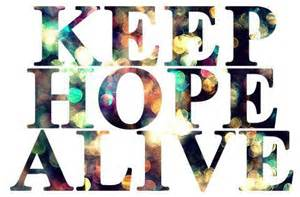 keep hope alivw