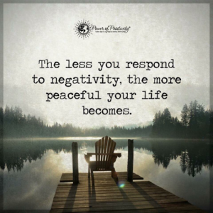 no respond negative be peaceful